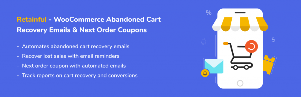 Retainful – WooCommerce Abandoned Cart Recovery Emails and Next Order Coupons